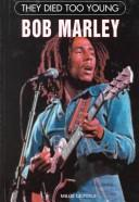 Cover of: Bob Marley (They Died Too Young)