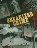 Organized Crime (Crime, Justice, and Punishment)