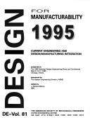 Cover of: Design for Manufacturing 1995, Current Engineering & Design - Manufacturing Integration: National Design Engineering Show & Conference (1995: Chicago, (de)