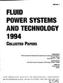 Cover of: Fluid Power Systems & Technology: 1994 Collected Papers