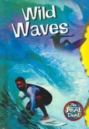 Cover of: Wild Waves (The Real Deal)