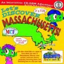 Cover of: Discover Massachusetts (The Massachusetts Experience) | Carole Marsh