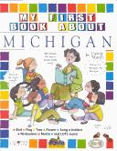 Cover of: My First Book About Michigan (The Michigan Experience) | Carole Marsh