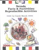 Cover of: Nevada Facts & Factivities Reproducible Activities (Carole Marsh Nevada Books) | Carole Marsh