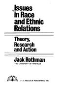 ISSUES IN RACE AND ETHNIC RELATIONS - THEORY, RESEARCH AND ACTION