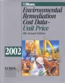 Cover of: Environmental Remediation Cost Data-Unit Price |