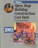 Cover of: Open Shop Building Construction Cost Data 2003 (Means Open Shop Building Construction Cost Data) | Phillip R. Waier