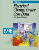 Cover of: Electrical Change Order Cost Data 1998 (Means Electrical Change Order Cost Data) | R S Means Company