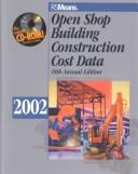 Cover of: Open Shop Building Construction Cost Data 2002 (Means Open Shop Building Construction, 2002)