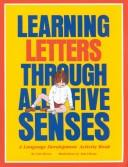 Cover of: Learning Letters Through All Five Senses