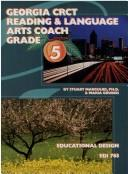 Cover of: Geeorgia CRCT reading & language arts coach grade 5 | Stuart Margulies