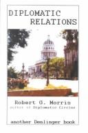 Cover of: Diplomatic Relations