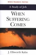 Cover of: When Suffering Comes | Stanley H. Purdum