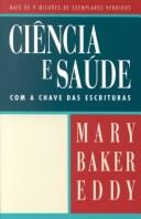 Cover of: Ciencia E Saude Com a Chave Das Escrituras: Science and Health Withkey to the Scriptures