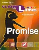 Cover of: Claim the Life - Promise: Semester 1 | Abingdon Press