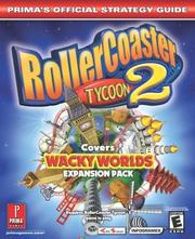 Cover of: RollerCoaster Tycoon 2: Wacky Worlds (Prima's Official Strategy Guide)