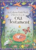 Cover of: Little Book of Stories from the Old Testament | Heather (RTL) Amery