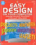 Cover of: Easy Design on Your Computer Word 2000 | Anna Claybourne