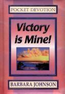 Cover of: Victory Is Mine!