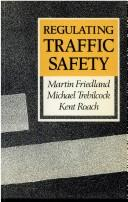Cover of: Regulating traffic safety