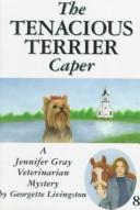 Cover of: The Tenacious Terrier Caper