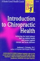 Cover of: Introduction to Chiropractic Health