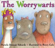 Cover of: The worrywarts | Pamela Duncan Edwards