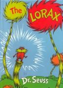 Cover of: The Lorax | Dr. Seuss