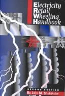 Cover of: Electricity Retail Wheeling Handbook | John M. Studebaker