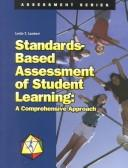 Cover of: Standards-Based Assessment of Student Learning | Leslie T. Lambert
