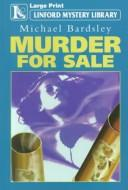 Cover of: Murder for Sale | Michael Bardsley