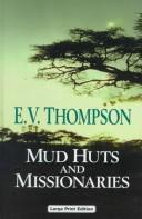 Cover of: Mud Huts and Missionaries