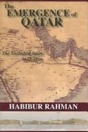 Cover of: The Emergence of Qatar
