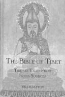 Cover of: The Bible of Tibet (Kegan Paul Library of Religion and Mysticism)