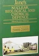 Cover of: Jane's Nuclear, Biological and Chemical Defence