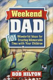 Cover of: Weekend Dad | Bob Hilton