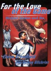 Cover of: For the Love of the Game: Michael Jordan and Me (Trophy Picture Books)