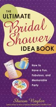 Cover of: The Ultimate Bridal Shower Idea Book: How to Have a Fun, Fabulous, and Memorable Party