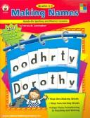 Cover of: Making Names: Hands-on Spelling and Phonics Lessons