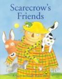 Scarecrow's Friends (Start to Read Book)