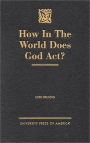 Cover of: How in the World Does God Act? | Herb Gruning