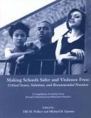 Cover of: Making Schools Safer and Violence Free |