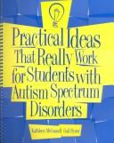 Practical Ideas That Really Work For Students With Autism Spectrum Disorders