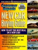 New Car Buying Guide 1995 (Consumer Reports New Car Buying Guide)