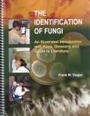 Cover of: The Identification of Fungi | Frank M. Dugan