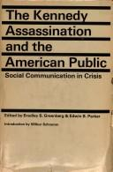 Cover of: Kennedy Assassination and the American Public | William L. Rivers