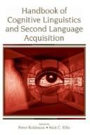 Cover of: Handbook of cognitive linguistics and second language acquisition |