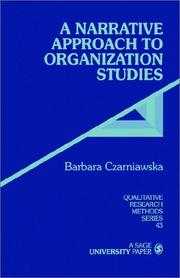 Cover of: A Narrative Approach To Organization Studies | Barbara Czarniawska