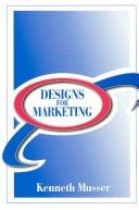 Cover of: Designs for Marketing