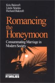 Romancing the Honeymoon by Kris Bulcroft, Linda E. Smeins, Richard A. Bulcroft